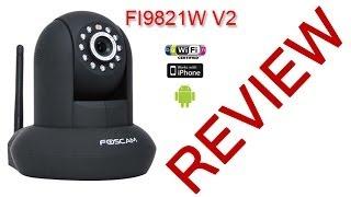 IP Camera Review   Foscam FI9821W V2 HD Security Cam