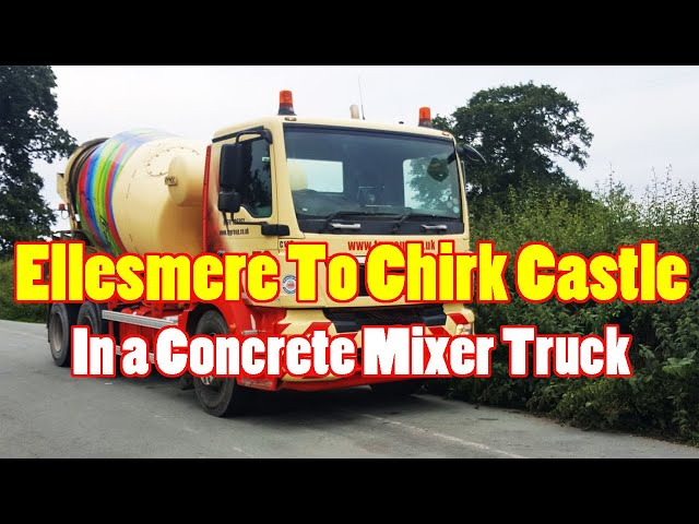 Ellesmere to Chirk Castle Driving a Concrete Mixer Truck British Trucking