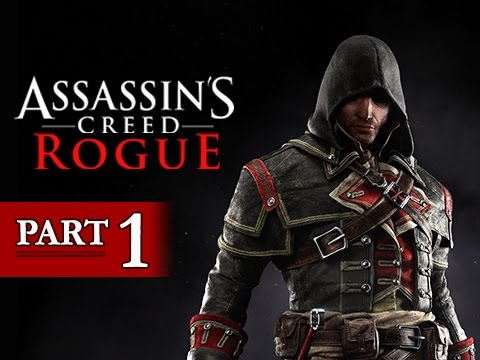 Assassin's Creed Rogue Walkthrough Part 1 - Shay Cormac (Let's Play Gameplay Commentary)