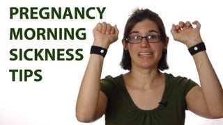 12 Weeks Pregnant - Morning Sickness Tips