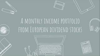 A monthly income portfolio from European dividend stocks