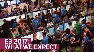 E3 2017 sneak peek: What we expect