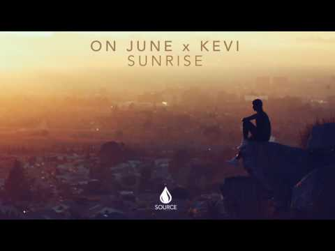 On June x KEVI - Sunrise (Extended Mix)