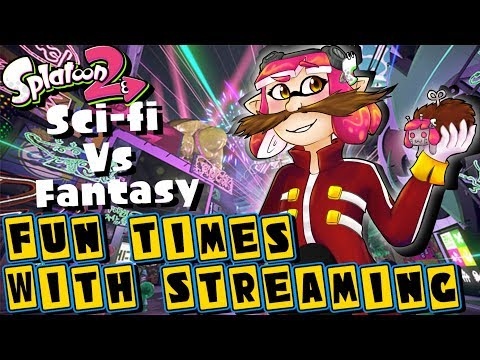 Fun Times With Streaming! Sci-fi Vs Fantasy Splatfest and Private Battles! (Team Sci-fi)