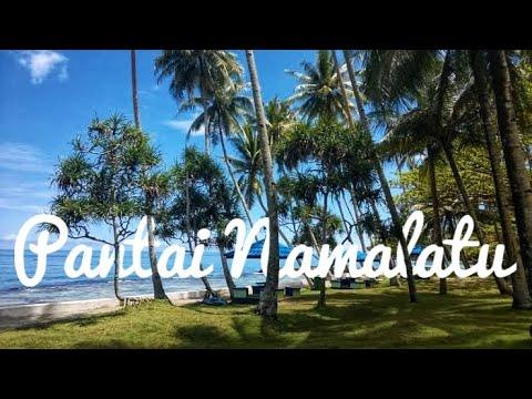 Wisata Pantai Namalatu Youtube