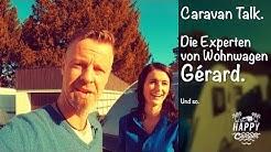 HAPPY CAMPING | Expertenvorstellung - Wohnwagen Gérard