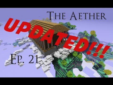 The Aether (Ep. 21) - I'M BACKKKKKK!!!