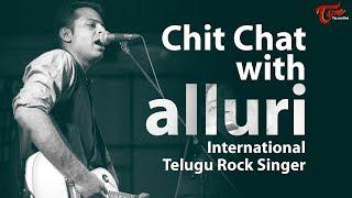 Chit Chat with ALLURI International Telugu Rock Singer | Telugu Interview
