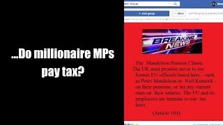 ...Do millionaire MPs pay tax?