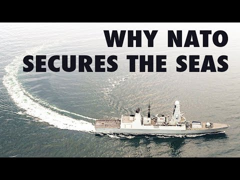 Why NATO secures the seas