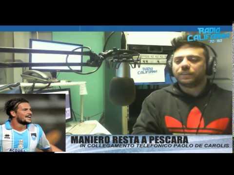 Radio California : MANIERO RESTA A PESCARA.