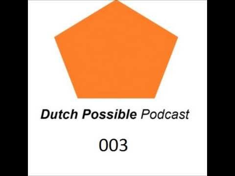 DutchPossible Podcast 003