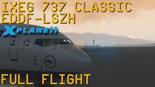 Full Flight   IXEG 737 Classic   Frankfurt/Main to Zurich   X-Plane 11
