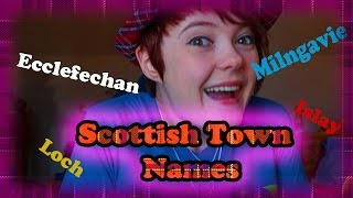 How to Pronounce Scottish Town Names