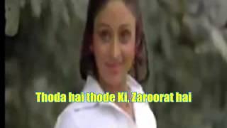 Thoda Hai Thode Ki Zaroorat Hai Karaoke
