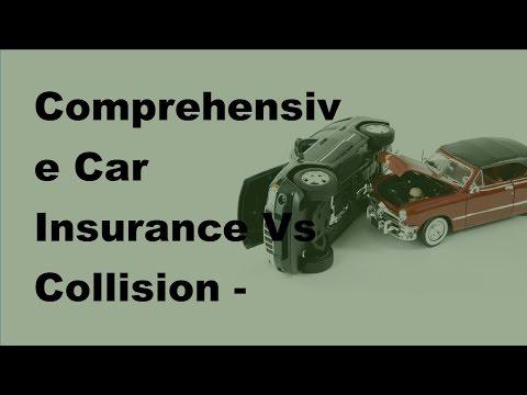 comprehensive-car-insurances-vs-collisions---2017-auto-insurance-basics