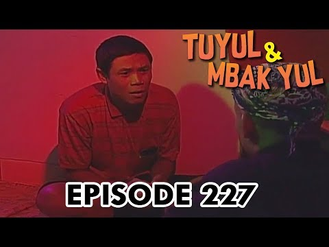 Tuyul Dan Mbak Yul Episode 227 - Hanya Satu Kata