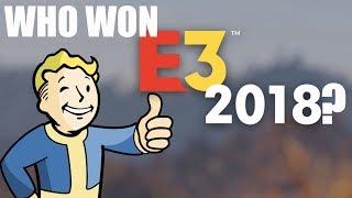 """Who """"WON"""" E3 2018?"""