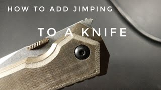 How To Add Jimping To A Knife Youtube