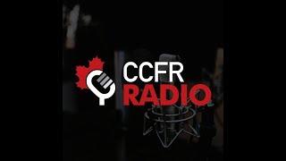 CCFR Radio Podcast - Episode 9: Oct 19, 2017
