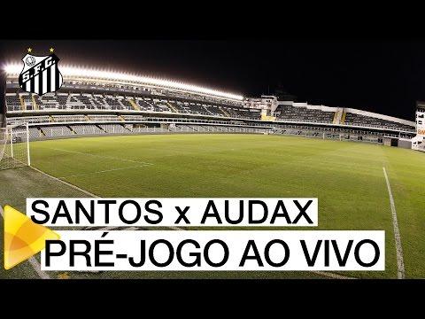 Santos 1 x 0 Audax | PRÉ-JOGO AO VIVO | Final do Paulistão (08/05/16)