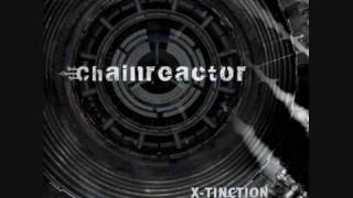 Chainreactor - X-Tinction