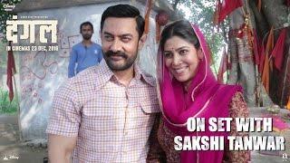 Dangal | On Set With Sakshi Tanwar | In Cinemas December 23