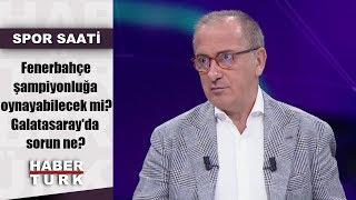 Spor Saati - 26 Ağustos 2019 (Fenerbahçe şampiyonluğa oynayabilecek mi? Galatasaray'da sorun ne?)