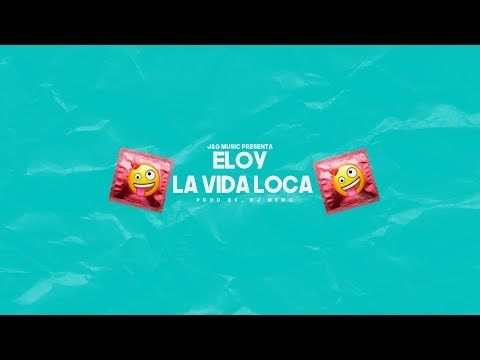 Eloy - La Vida Loca 😜 (Lyric Video)