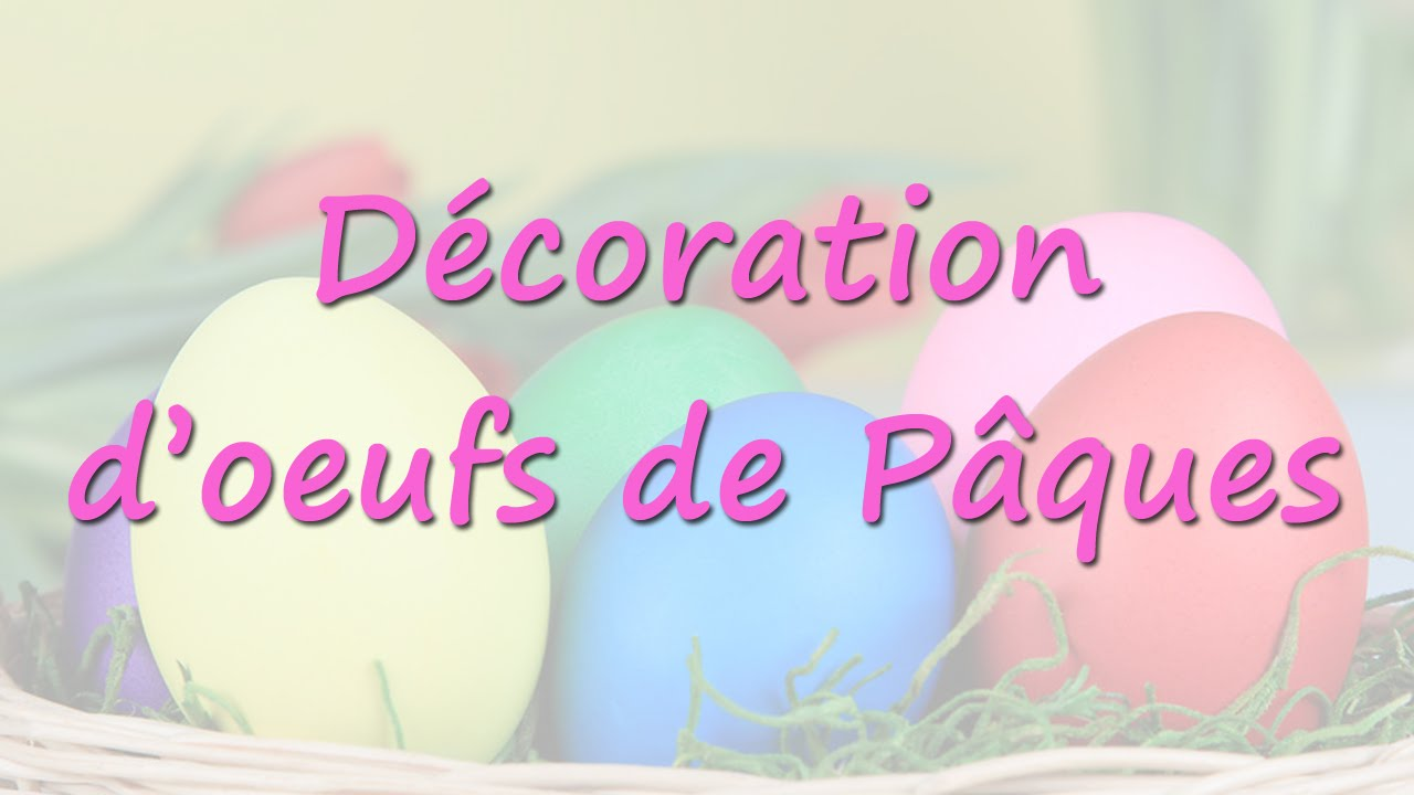 comment d corer les oeufs de p ques youtube. Black Bedroom Furniture Sets. Home Design Ideas