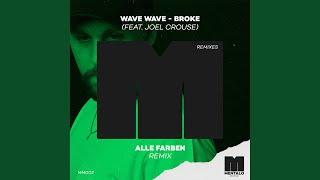Broke (feat. Joel Crouse) (Alle Farben Remix)