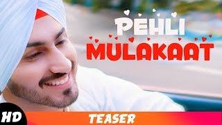 Teaser , Pehli Mulakaat , Rohanpreet Singh , Coming Soon , Speed Records
