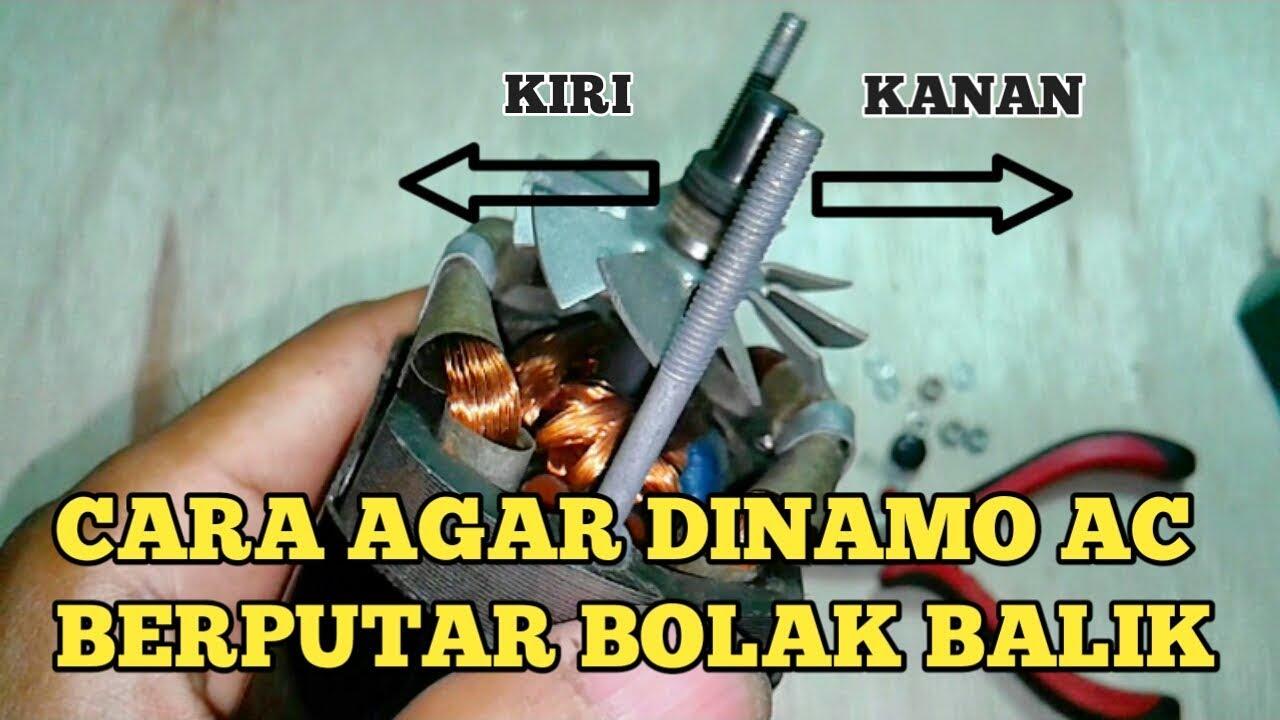 Cara Agar Motor Dinamo Ac Berputar Bolak Balik Youtube Wiring Diagram Listrik How To Make The Dynamo Rotate Back