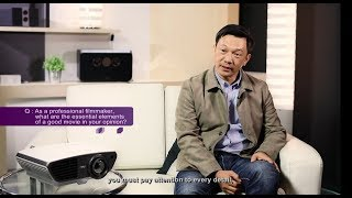 Interview with Director_Part 1: BenQ Home Cinema Projector Revitalization of Director's vision