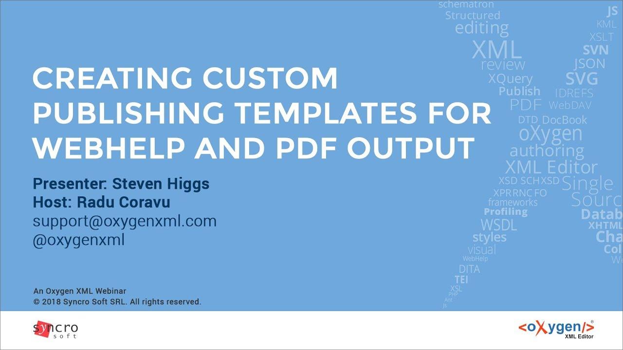 webinar creating custom publishing templates for webhelp and pdf