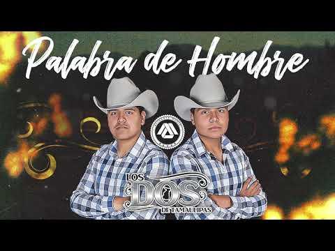 Soy El Calentano - Los dos de Tamaulipas (Disco Completo) 2018 - 2019