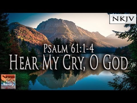 Psalm 61:1-4 Song