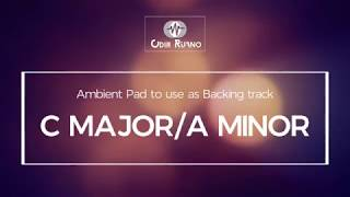 C Major/A Minor - Ambient Pad - Odir Ruano
