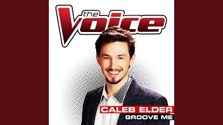 Groove Me (The Voice Performance)