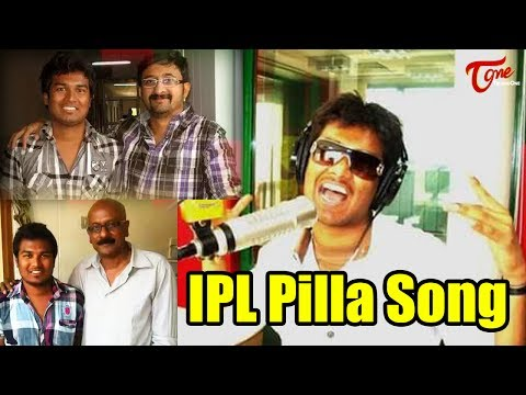Thumbnail: IPL Pilla Song | Official Music Video 2017 || by BOYBOYSAI