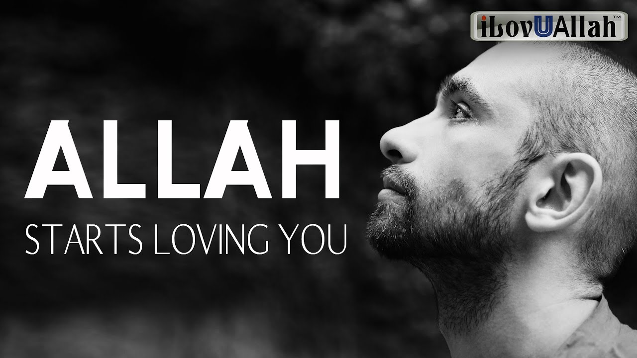 ALLAH STARTS LOVING YOU FOR THIS