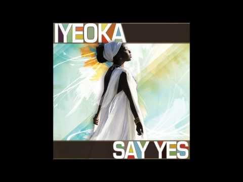 Iyeoka - The Yellow Brick Road Song (Say Yes) 2010)