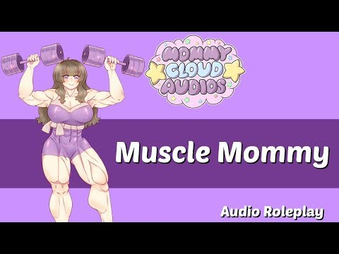 [18 ] Muscle Mommy - MDLG/MDLB - Audio Roleplay from YouTube · Duration:  2 minutes 40 seconds