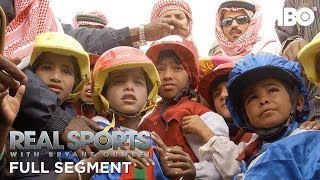 From Small Enslaved Boys to Robot Jockeys (Full Segment) | Real Sports w/ Bryant Gumbel | HBO