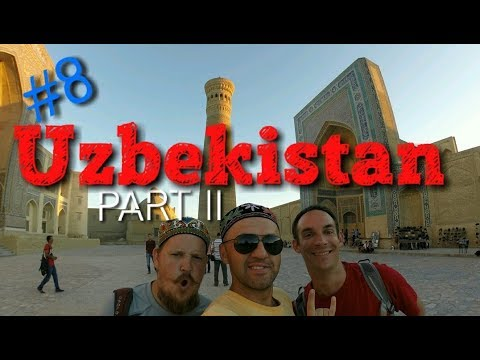 Episode 8. Uzbekistan. Bukhara, Samarkand, Tashkent