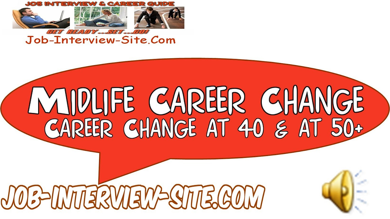 mid life career change at career change at