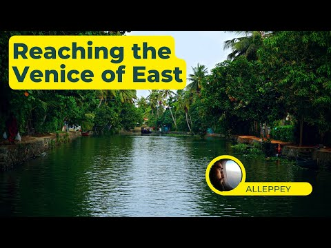 Kerala Trip | How to reach Alleppey from Kochi | Zostel Alleppey review