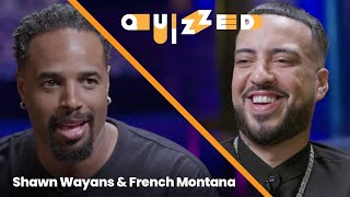 French Montana Gets QUIZZED by Shawn Wayans on 'White Chicks' | Quizzed