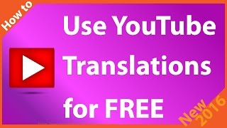 How to Use YouTube Translations for FREE