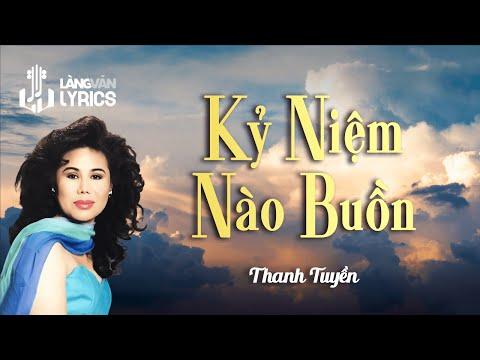 Kỷ Niệm Nào Buồn - Thanh Tuyền